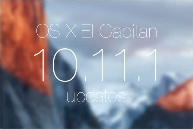 OS X El Capitan 10.11.1 アップデートがリリース