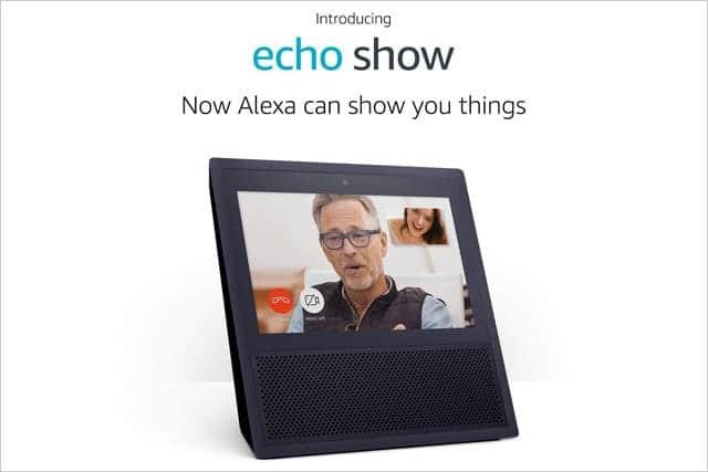 Amazon Echo Show(エコーショー)発表!タッチスクリーン、動画再生、ビデオ通話でリビングが変わる!?