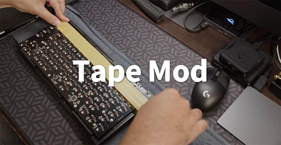 Tape Mod